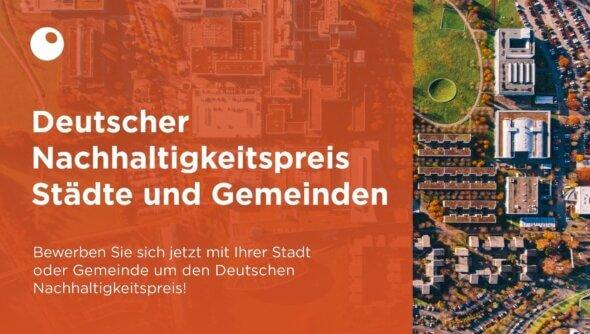 Vorreiter der Nachhaltigkeit unter Deutschlands Städten und Gemeinden gesucht. Foto: DNP